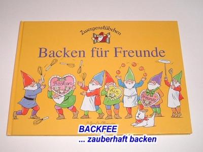 Zwergenbackbuch rezepte